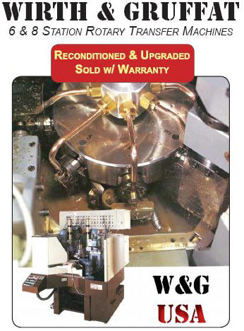 Wirth and Gruffat USA - W&G USA - 6 & 8 Station Rotary Transfer Machines